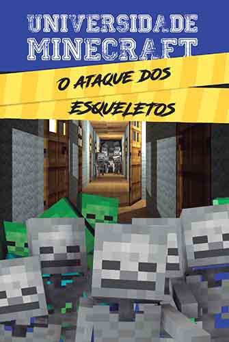 Livro - Universidade Minecraft - o Ataque dos Esqueletos