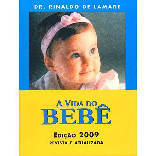 Tudo sobre 'Livro - Vida do Bebê, a'