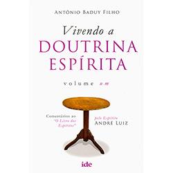 Livro - Vivendo a Doutrina Espírita