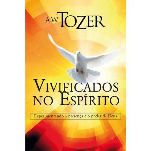 Tudo sobre 'Livro Vivificados no Espírito a W Tozer'