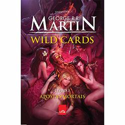 Tudo sobre 'Livro - Wild Cards: Apostas Mortais - Livro 3'