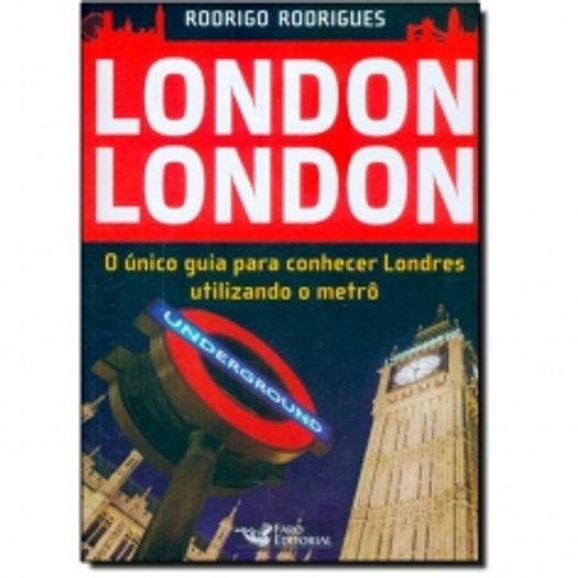 Tudo sobre 'London London - Faro Editoral'