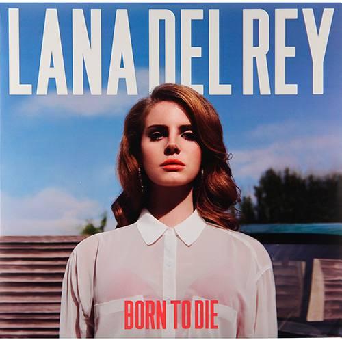 Tudo sobre 'LP Lana Del Rey: Born To Die'