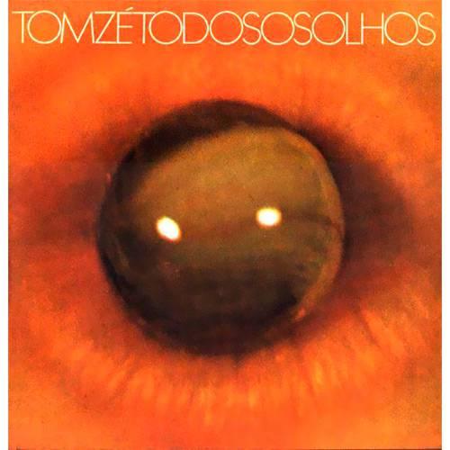 Tudo sobre 'LP Tom Zé - Todos os Olhos'