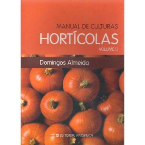 Manual de Culturas Horticulas - Vol 2 - 1ª