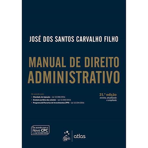 Manual de Direito Administrativo - 31ª Ed.