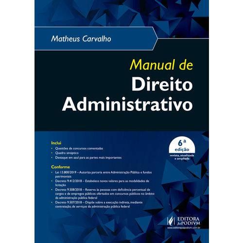 Manual de Direito Administrativo - 6ª Edição (2019)