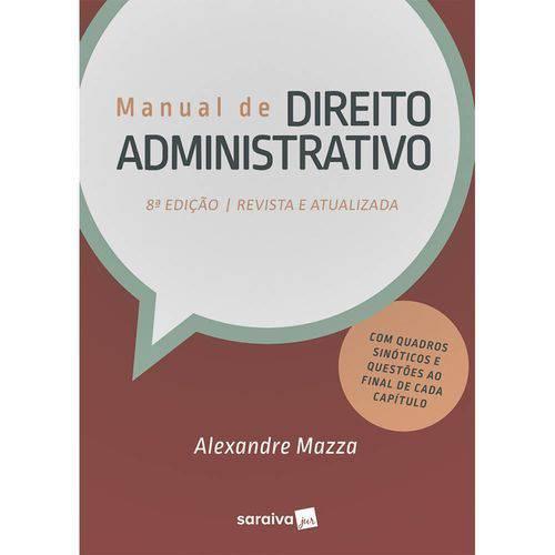 Manual de Direito Administrativo - 8ª Ed.