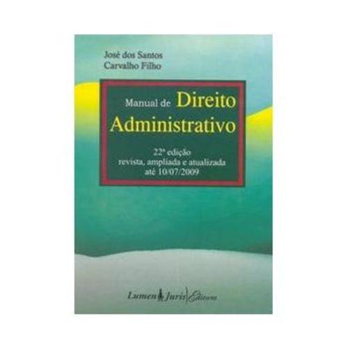 Manual de Direito Administrativo - 22ª Ed. 2009