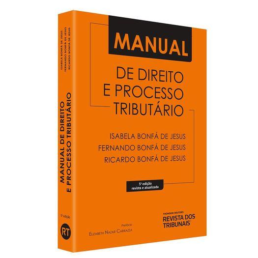 Tudo sobre 'Manual de Direito e Processo Tributario - Rt'