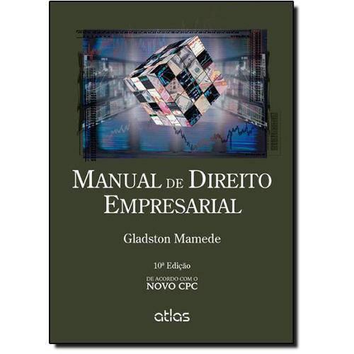 Manual de Direito Empresarial: de Acordo com o Novo Cpc
