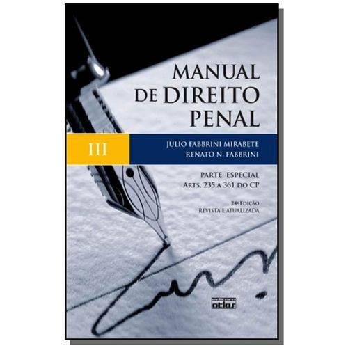 Manual de Direito Penal: Parte Especial - Arts. 08
