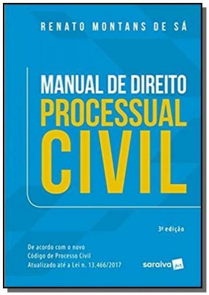 MANUAL DE DIREITO PROCESSUAL CIVIL - 3a ED - Saraiva
