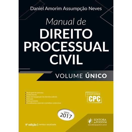 Manual de Direito Processual Civil - Neves - Volume Unico - Juspodivm - 9 Ed