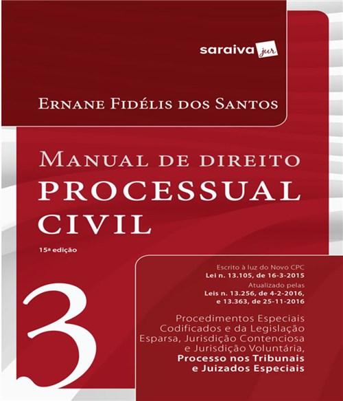Manual de Direito Processual Civil - Vol 03 - 15 Ed