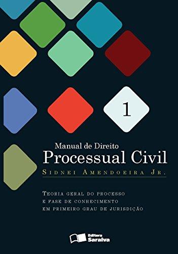 Manual de Direito Processual Civil - Vol. 1