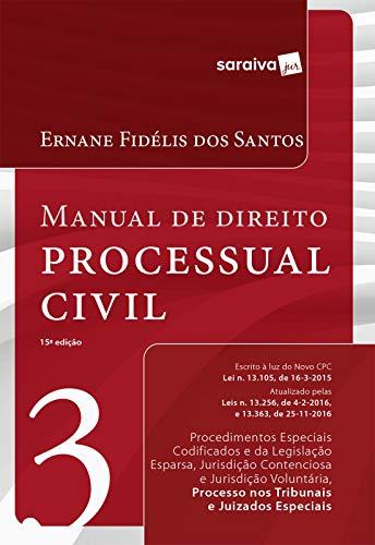 Manual de Direito Processual Civil - Volume 3