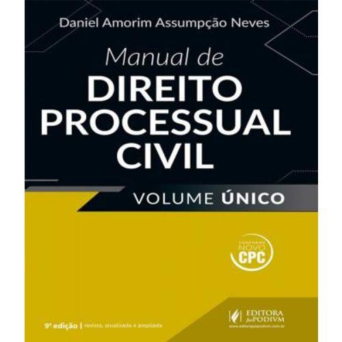 Manual de Direito Processual Civil - Volume Unico - 09 Ed