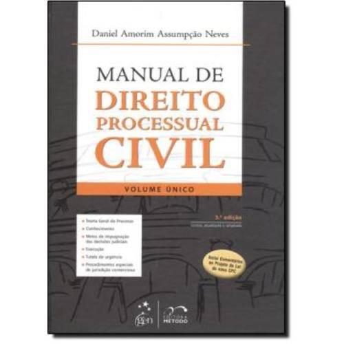 Manual de Direito Processual Civil - Volume Unico - 3ª Edicao