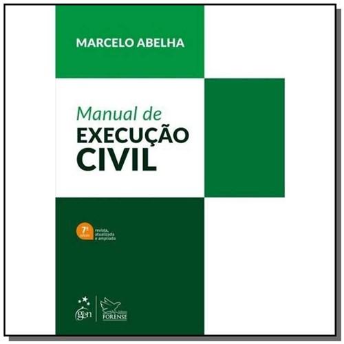 Manual de Execucao Civil - 07Ed/19