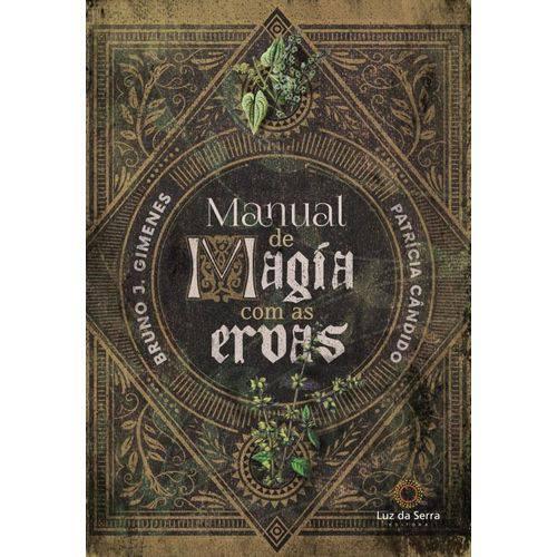 Tudo sobre 'Manual de Magia com Ervas'