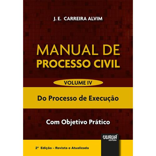 Manual de Processo Civil - Volume Iv