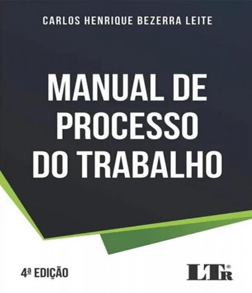 Manual de Processo do Trabalho - 04 Ed - Ltr
