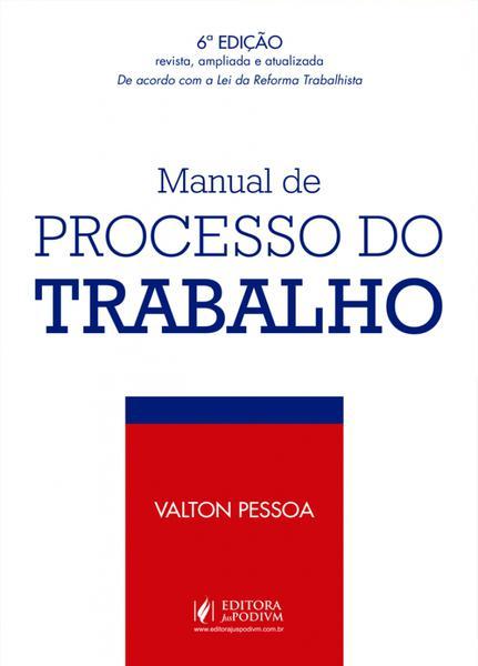 Manual de Processo do Trabalho - Juspodivm