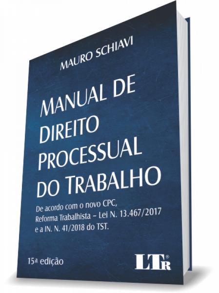 Manual de Processual do Trabalho - Ltr