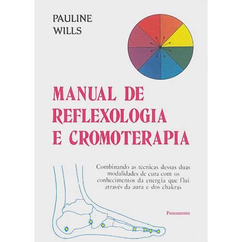 Tudo sobre 'Manual de Reflexologia e Cromoterapia'
