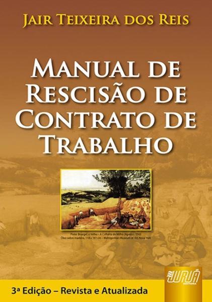 Manual de Rescisão de Contrato de Trabalho - Juruá