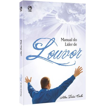 Tudo sobre 'Manual do Líder de Louvor'