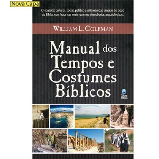 Tudo sobre 'Manual dos Tempos e Costumes Biblicos - Betania'