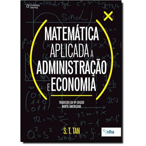 Tudo sobre 'Matemática Aplicada a Administração e Economia'