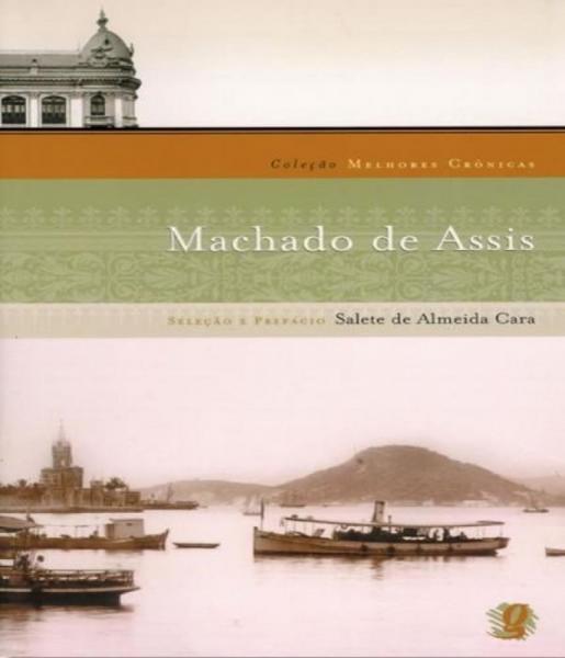 Melhores Cronicas de Machado de Assis - 02 Ed - Global