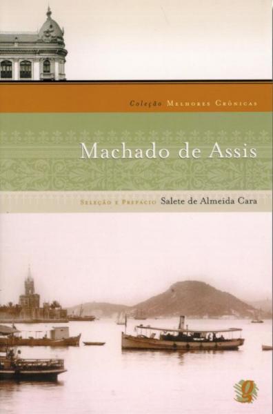 Melhores Cronicas de Machado de Assis, as - Global