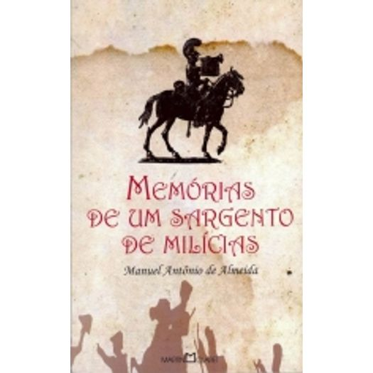 Memorias de um Sargento de Milicias - 25 - Martin Claret