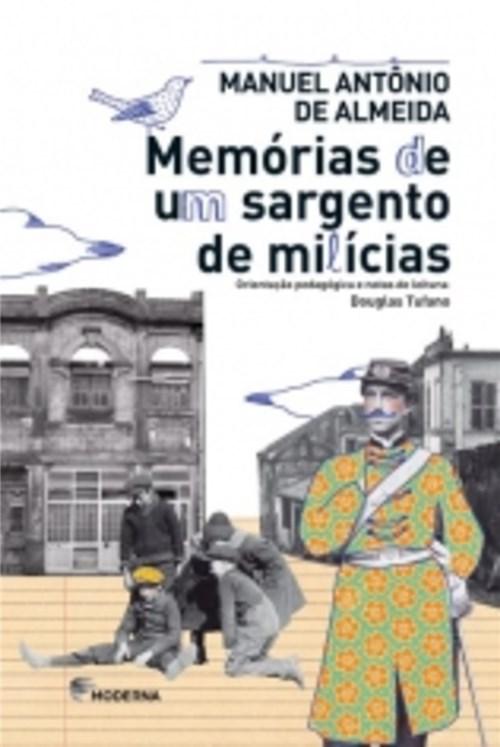 Memorias de um Sargento de Milicias - Moderna