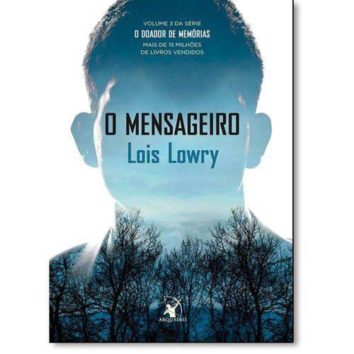 Mensageiro, o - Vol.3 - Série o Doador de Memórias
