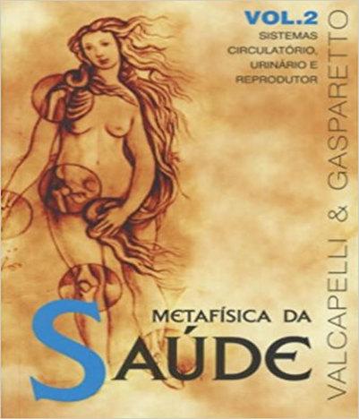 Metafisica da Saude - Vol 02