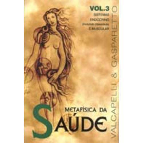 Metafisica da Saude-vol.3