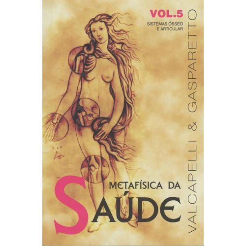 Metafisica da Saude-vol.5