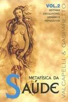 Metafisica da Saude-Vol.2 - Vida e Consciência