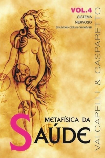 Metafísica da Saúde - Volume 4