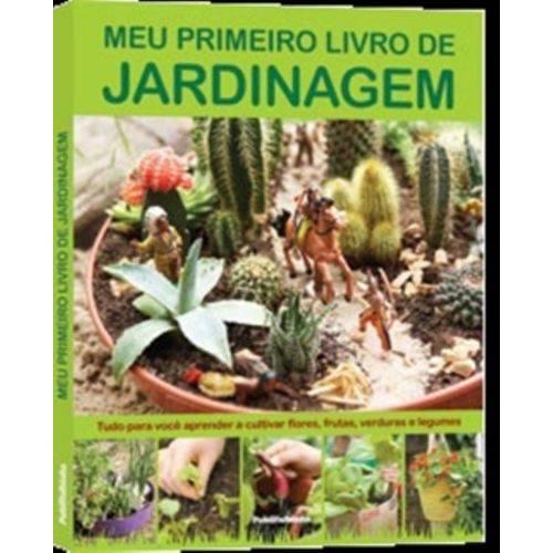 Meu Primeiro Livro de Jardinagem