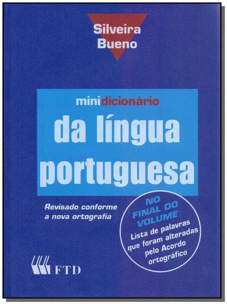 Minidicionário da Lingua Portuguesa - Ftd