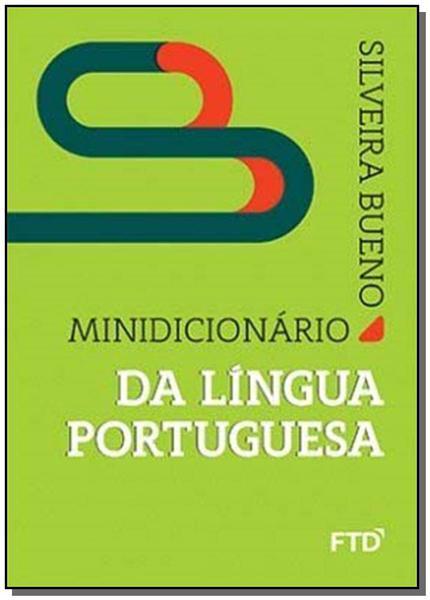 Minidicionário da Língua Portuguesa - Ftd