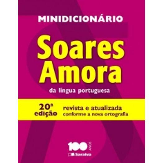 Minidicionario Soares Amora da Lingua Portuguesa - Saraiva