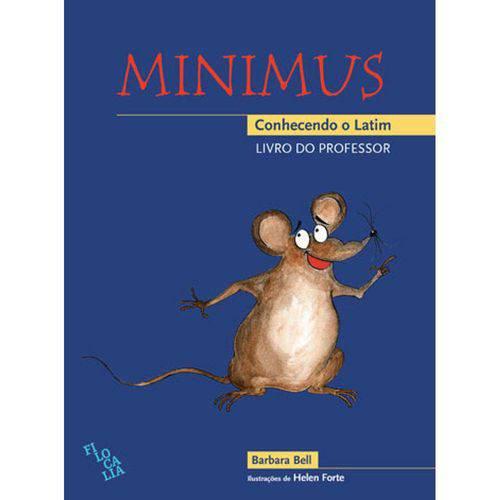 Minimus - Conhecendo o Latim- Livro do Professor