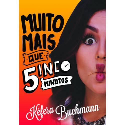 Muito Mais que Cinco Minutos - 1ª Ed.